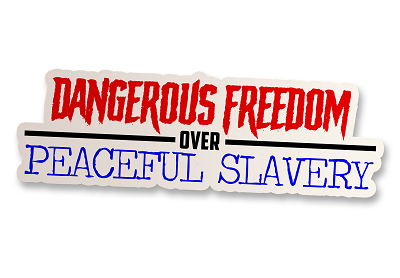 Dangerous Freedom Vinyl Sticker