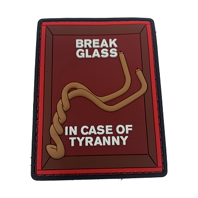 In Case of Tyranny PVC Patch