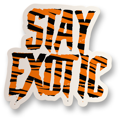 Stay Exotic Vinyl Sticker